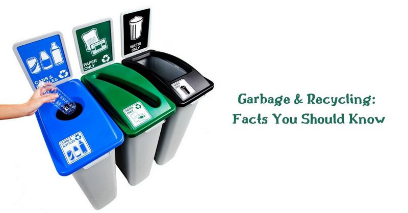 Garbage & Recycling_ Facts You Should Know